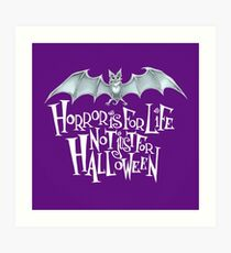 Horror is For Life, Not Just For Halloween - Light Version (Purple Background) Art Print