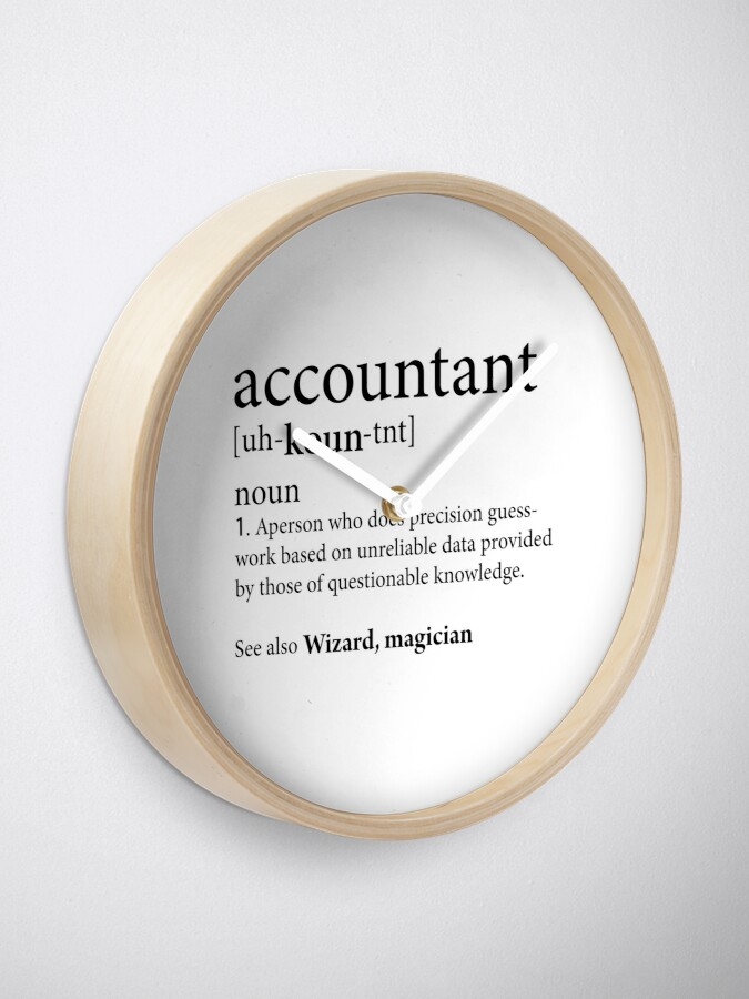Alternate view of Accountant Definition Clock