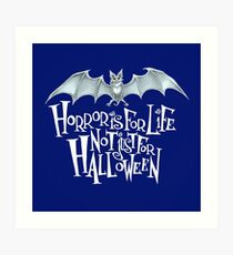 Horror is For Life, Not Just For Halloween - Light Version (Blue Background) Art Print