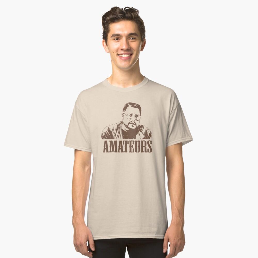 Quot The Big Lebowski Walter Sobchak Amateurs T Shirt Quot T Shirt