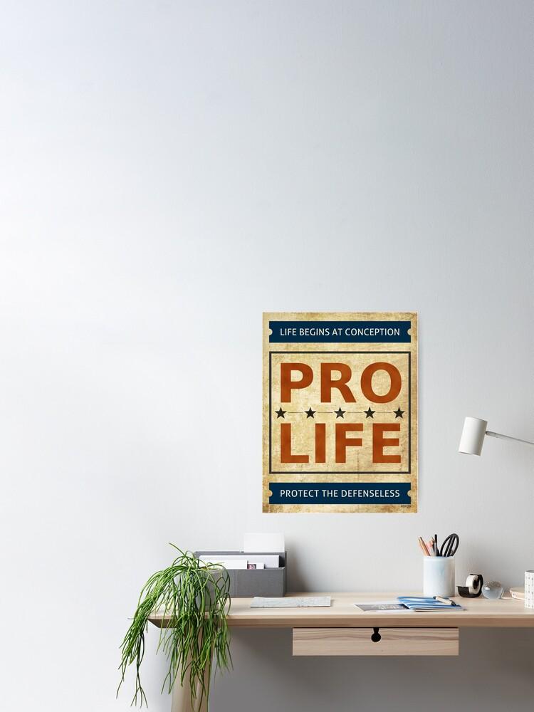 Alternate view of Pro Life Billboard Poster