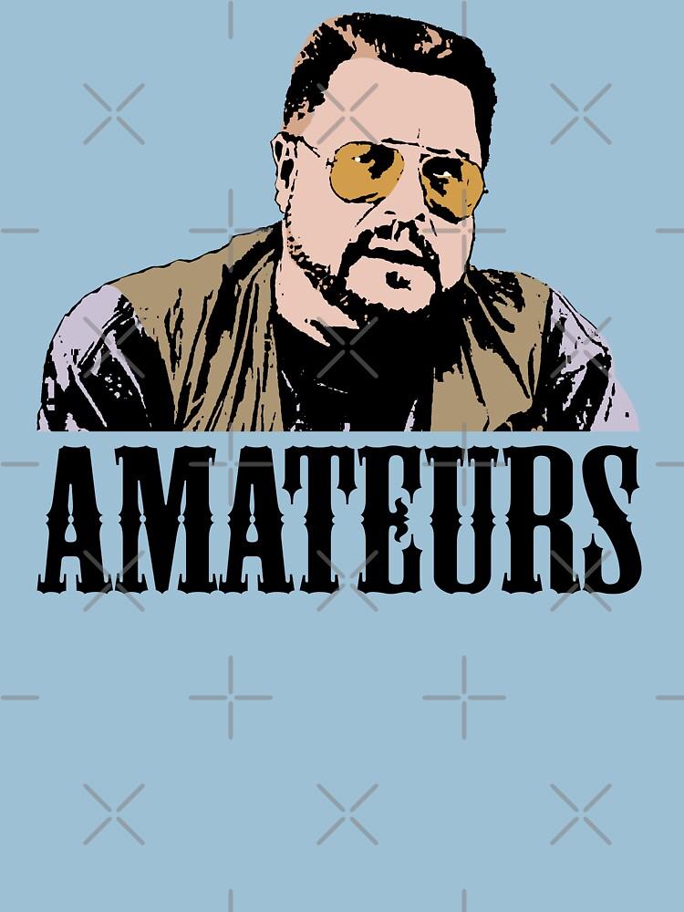 The Big Lebowski Walter Sobchak Amateurs Color T-Shirt | Unisex T-Shirt