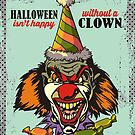 Halloween isn't happy without a scary clown by BigMRanch