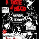 A Taste of Blood by HereticTees