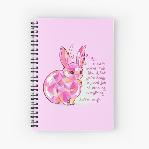 """You're doing a good job of handling everything"" Gemstone Jackalope Spiral Notebook"