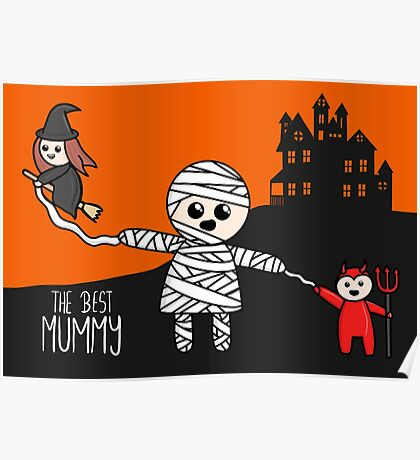 Halloween Family - The Best Mummy  Poster