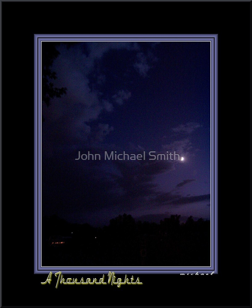 *A Thousand Nights* by John Michael Smith