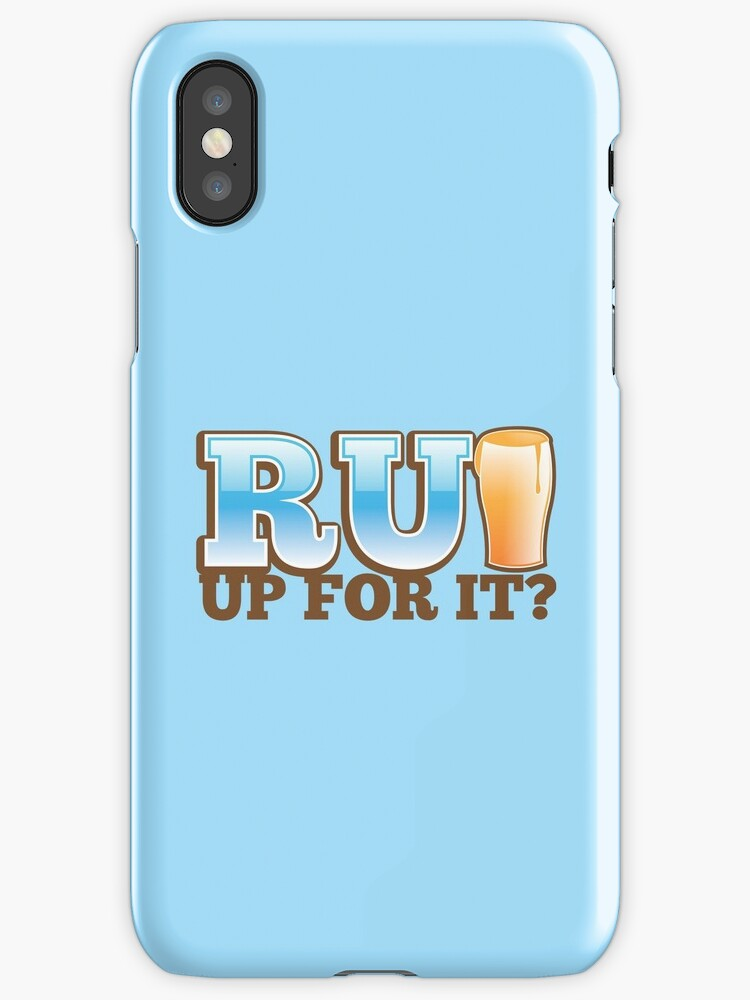R U UP FOR IT? beer pint drink by jazzydevil