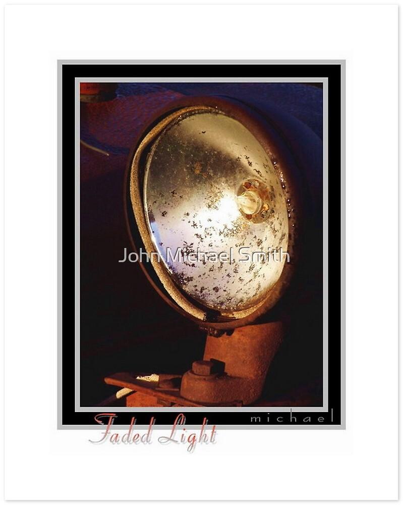 Faded Light by John Michael Smith
