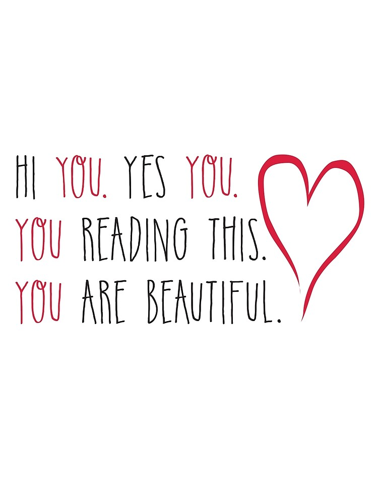 Výsledek obrázku pro you are gorgeous yes you