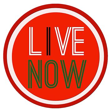 Live Now by CleanSlate