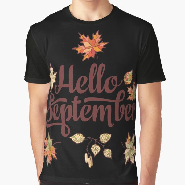 Hello September Graphic T-Shirt