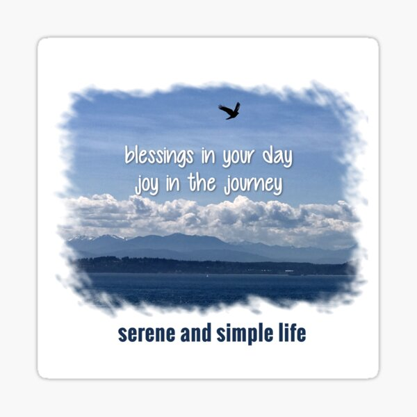 blessings in your day   joy in the journey Sticker