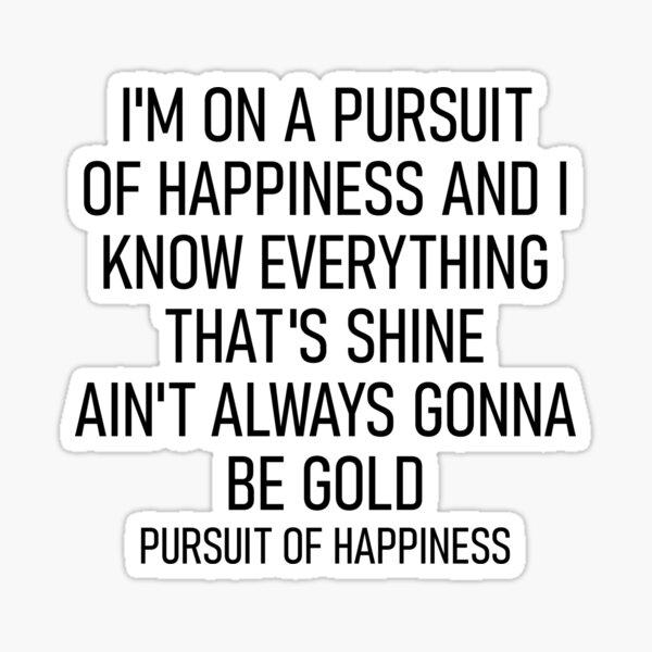 Pursuit of Happiness - MOTM Sticker