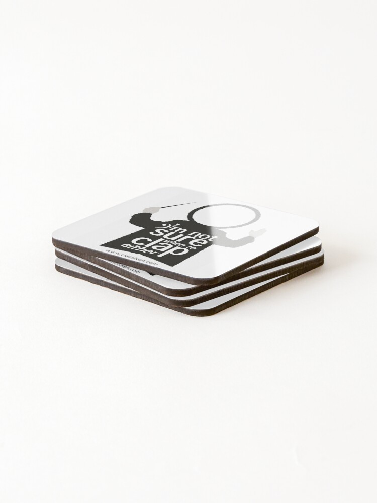 Alternate view of I'm not sure when to clap either - Conductor Coasters (Set of 4)