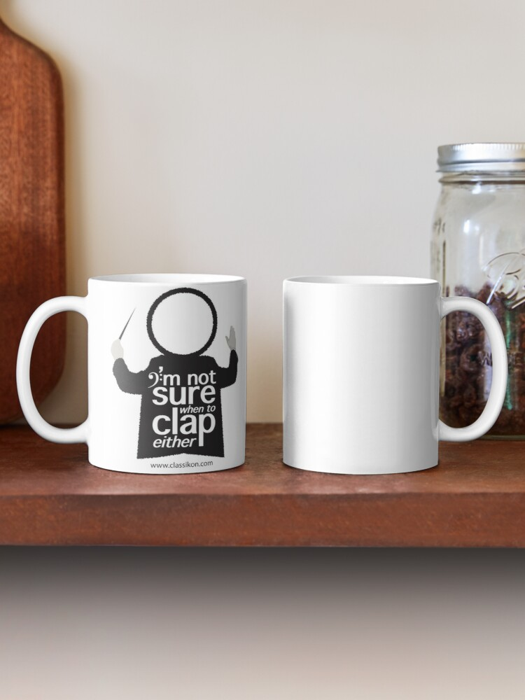 Alternate view of I'm not sure when to clap either - Conductor Mug