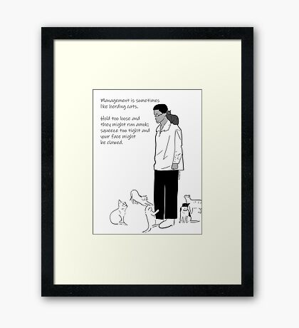 What Is Management? Framed Print