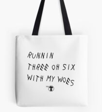 Runnin' 306 With My Woes Tote Bag