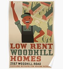 WPA United States Government Work Project Administration Poster 0962 Low Rent Woodhill Homes Cleveland Metropolitan Housing Authority Poster