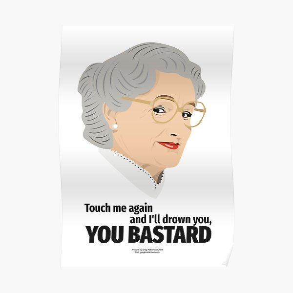 Mrs Doubtfire - Touch Me Again ... Drown You, You Bastard! Poster