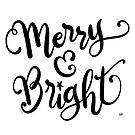 Merry and Bright, Pretty Christmas Quote by DoubleBrush