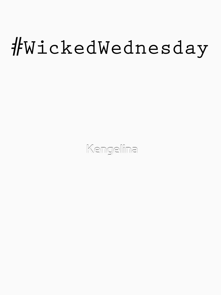 Wicked Wednesday (Black text) by Kengelina