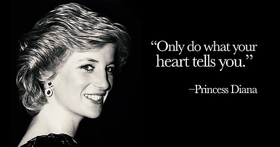 Only Do What Your Heart Tells You Princess Diana Photographic Print By Michaelroman Redbubble