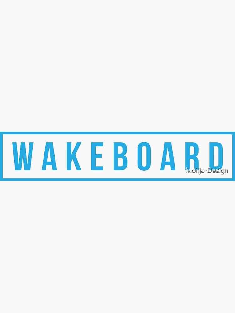 Wakeboard - blue lettering by Mohja-Design