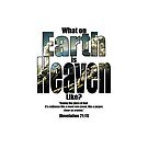 What on earth is heaven like? by Andy Renard