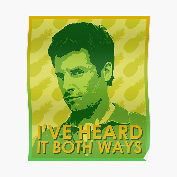 """Psych Poster - Shawn Spencer """"I've heard it both ways"""" Quote Poster"""