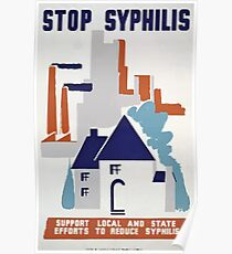 WPA United States Government Work Project Administration Poster 0169 Stop Syphilis Support Local State Efforts to Reduce Poster
