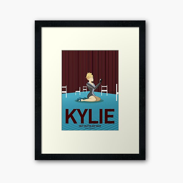 Kylie - Get Outta My Way Framed Art Print