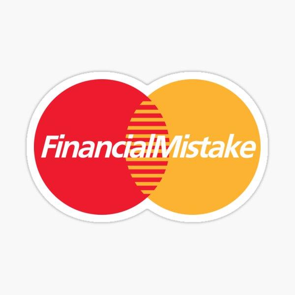 Financial mistake parody  Sticker