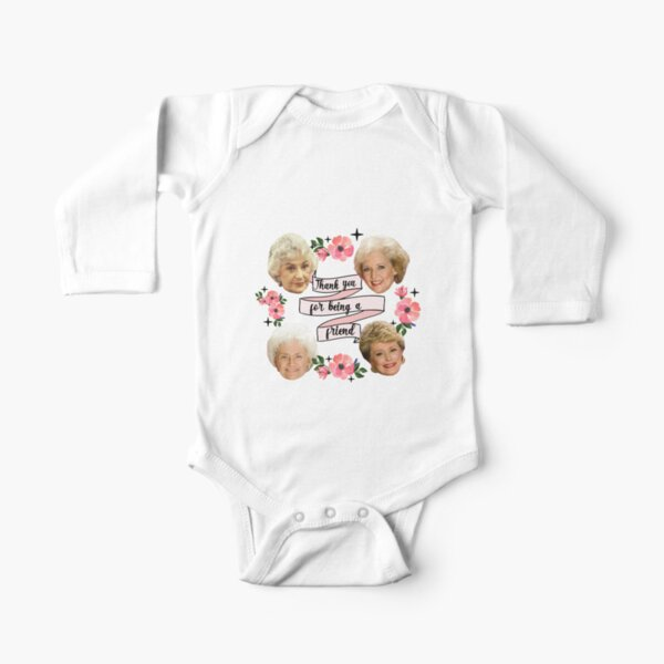thank you for being a friend Long Sleeve Baby One-Piece