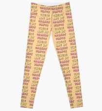 These are my CRANKY PANTS Leggings