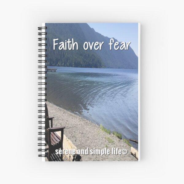 Faith over fear spiral journal Spiral Notebook