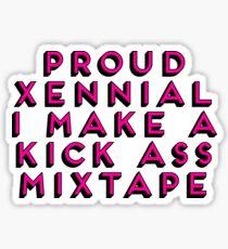 Child of the 80s Gift  - Proud Xennial - I Make a Kick Ass Mixtape Sticker