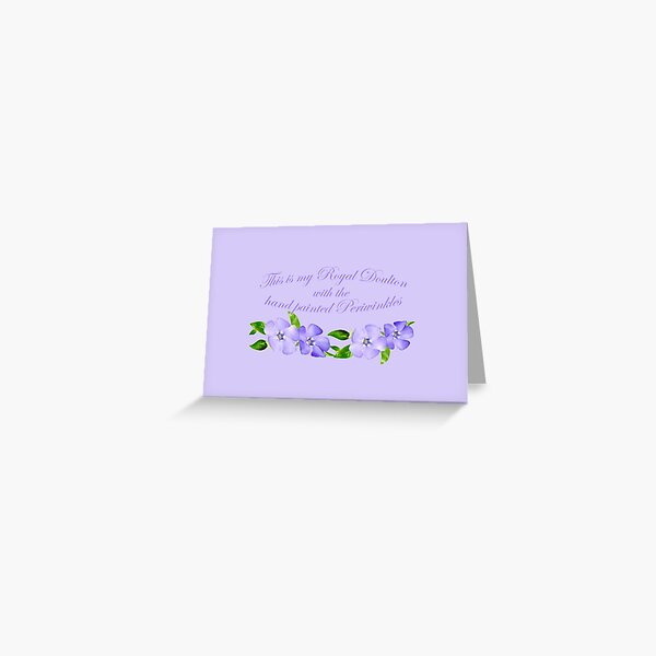 Royal Doulton with Hand Painted Periwinkles Greeting Card