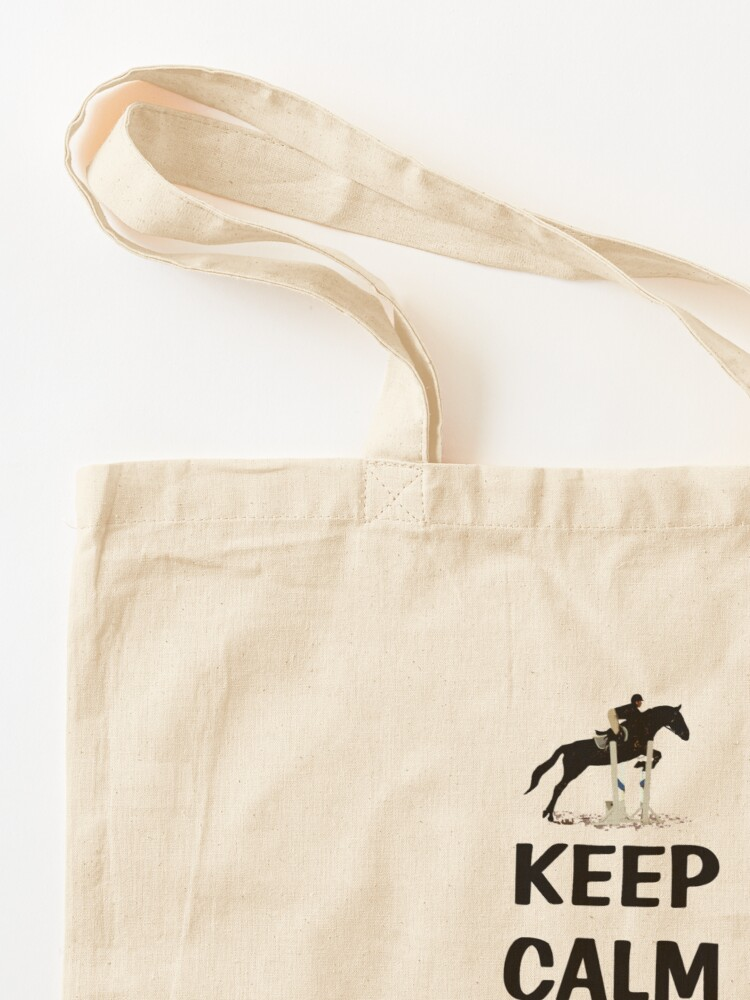 Alternate view of Keep Calm & Hope The Judge Didn't Notice Equestrian Gifts Tote Bag