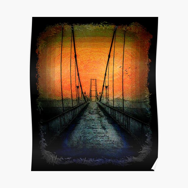 Crossing that Bridge - in Harmony Poster