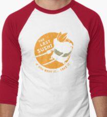 The Last Sushi Men's Baseball ¾ T-Shirt