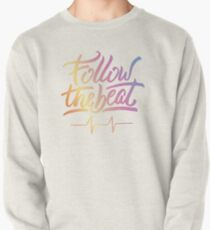 Follow the beat in colors Pullover Sweatshirt