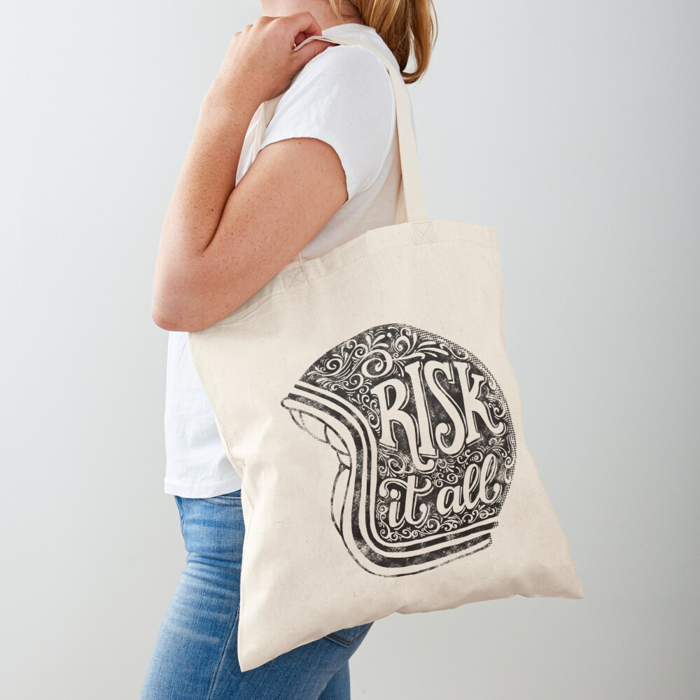Risk It All Tote Bag