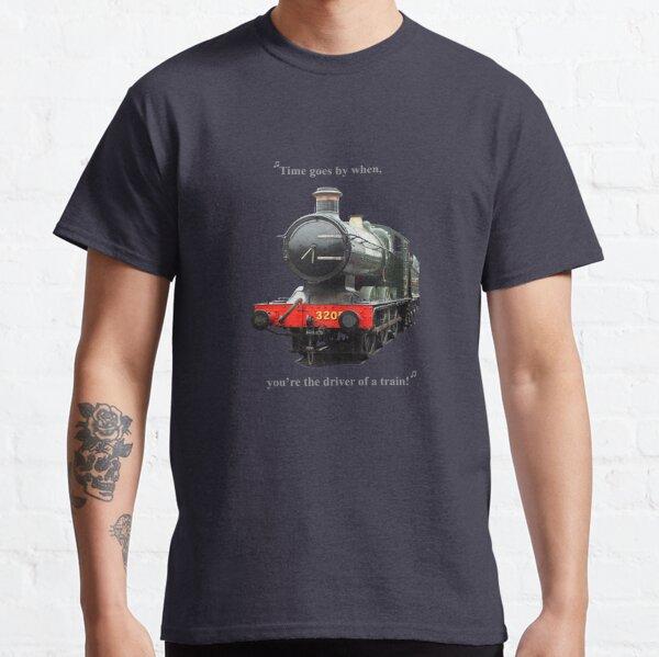 Driver of a Train Classic T-Shirt