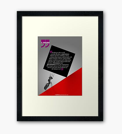 The Power of Persistence (Quotation) Framed Print