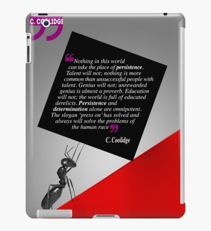 The Power of Persistence (Quotation) iPad Case/Skin