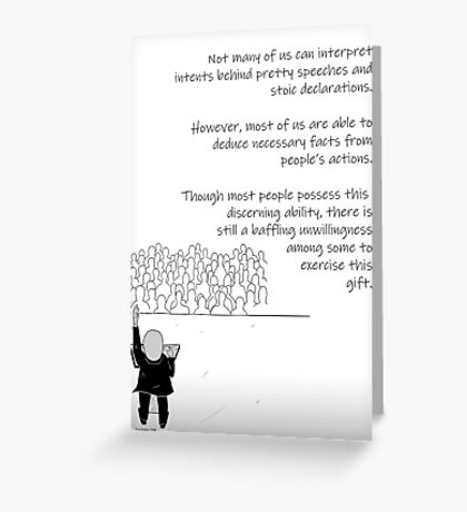Everyone Has A Good Level Of Discernment If They Choose To Use It Greeting Card