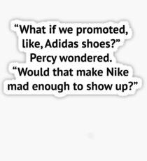 Percy jackson quote Sticker