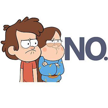 Gravity Falls - NO. by savhynes