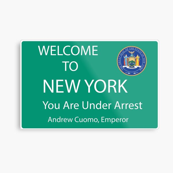 Welcome to New York You Are Under Arrest Metal Print